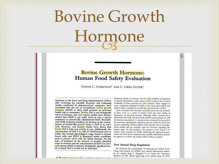 Bovine Growth Hormone