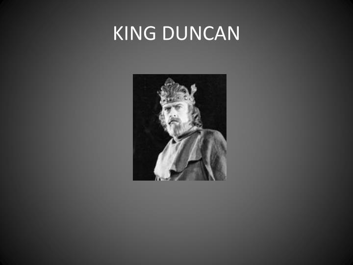 KING DUNCAN