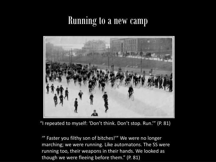 Running to a new camp