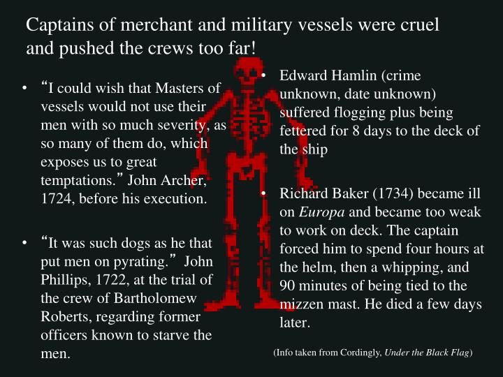 Edward Hamlin (crime unknown, date unknown) suffered flogging plus being fettered for 8 days to the deck of the ship
