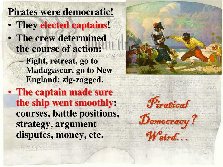 Piratical Democracy