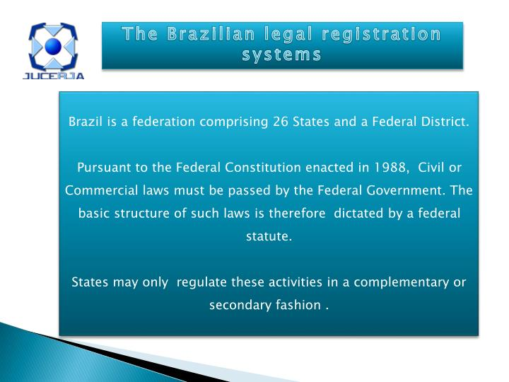 The Brazilian legal registration systems