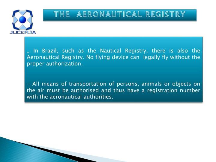 THE  AERONAUTICAL REGISTRY