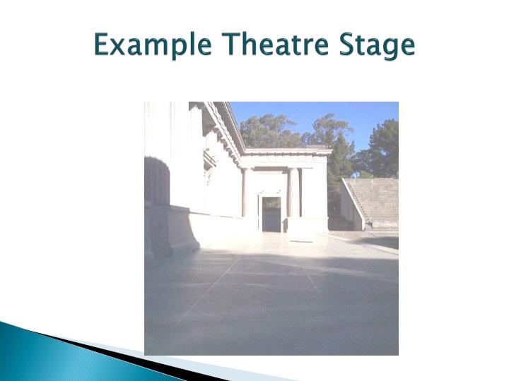 Example Theatre Stage
