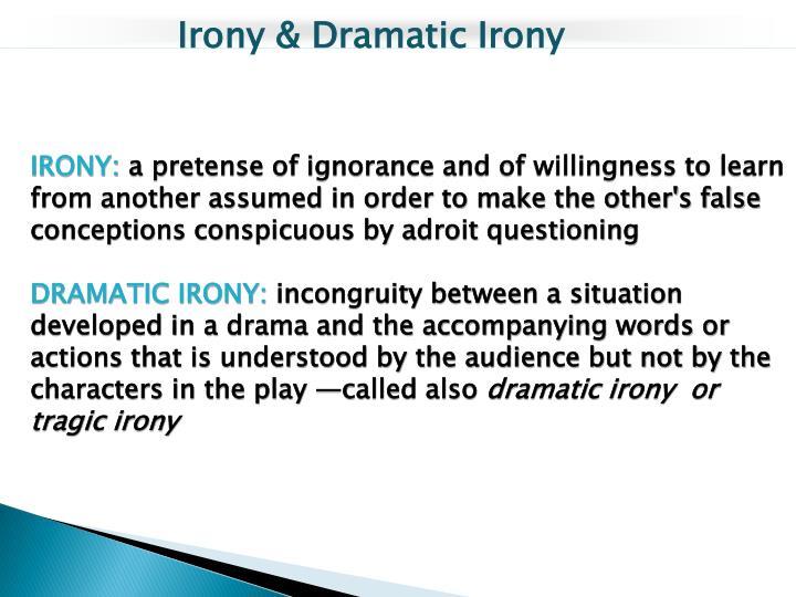 Irony & Dramatic Irony