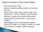 stage conventions of the greek theater