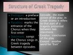 structure of greek tragedy