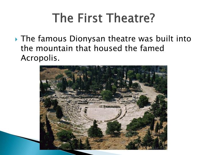 The First Theatre?