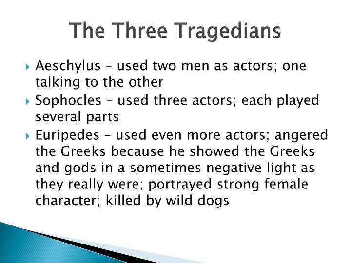 The Three Tragedians
