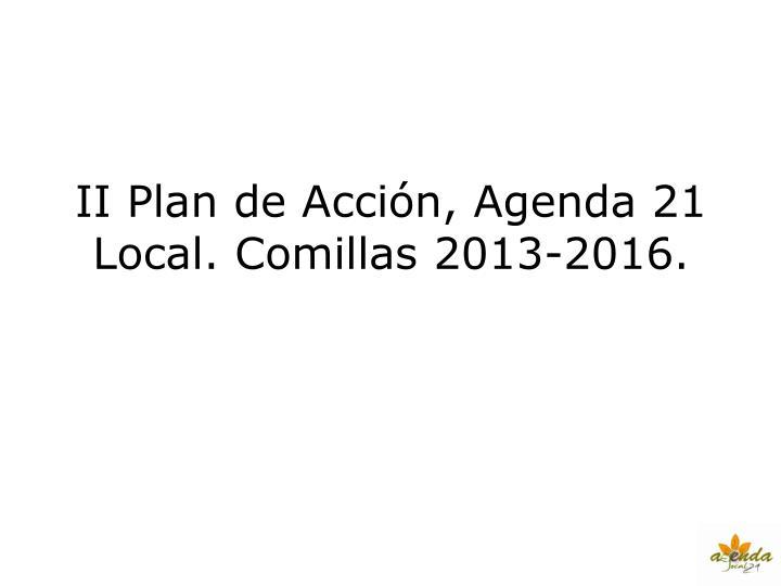 II Plan de Acción, Agenda 21 Local. Comillas