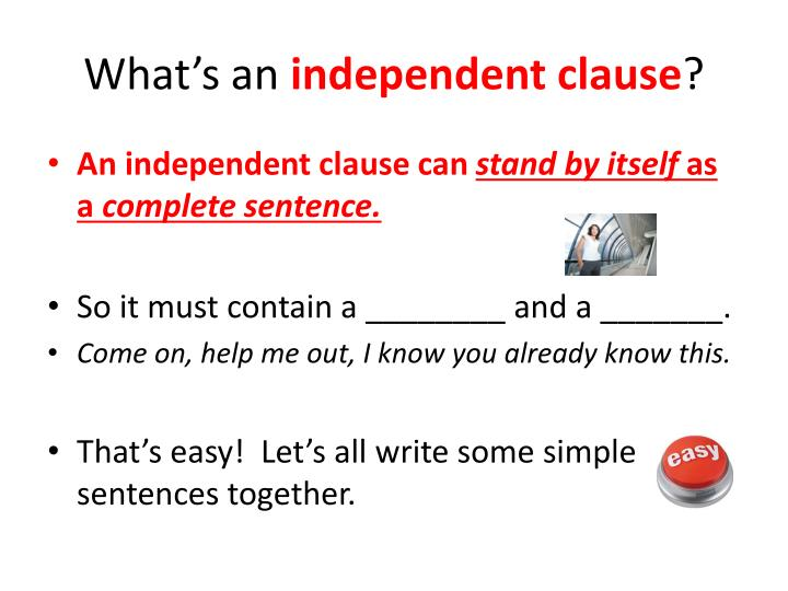 What s an independent clause