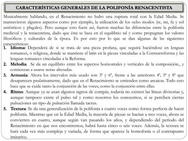 CARACTERÍSTICAS GENERALES DE LA POLIFONÍA RENACENTISTA