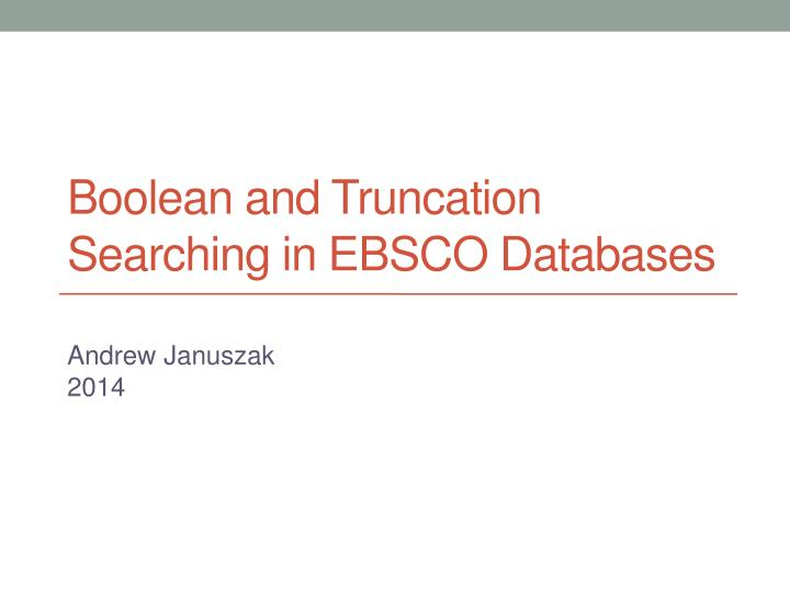 boolean and truncation searching in ebsco databases