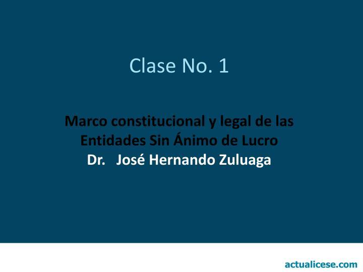Clase No. 1