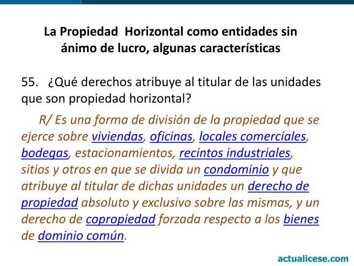 La Propiedad  Horizontal como entidades