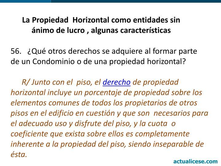 La Propiedad  Horizontal como entidades sin