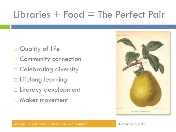 Libraries + Food = The Perfect Pair