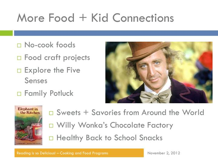 More Food + Kid Connections
