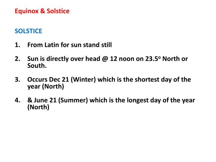 Equinox & Solstice