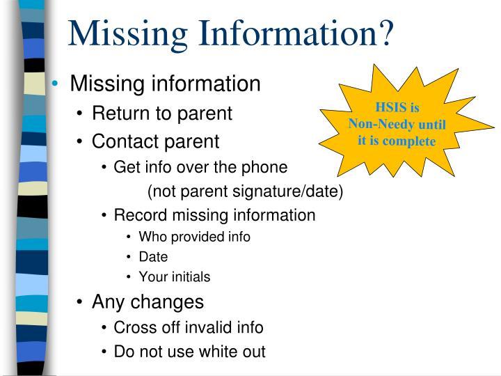 Missing Information?