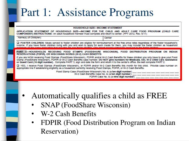 Part 1:  Assistance Programs