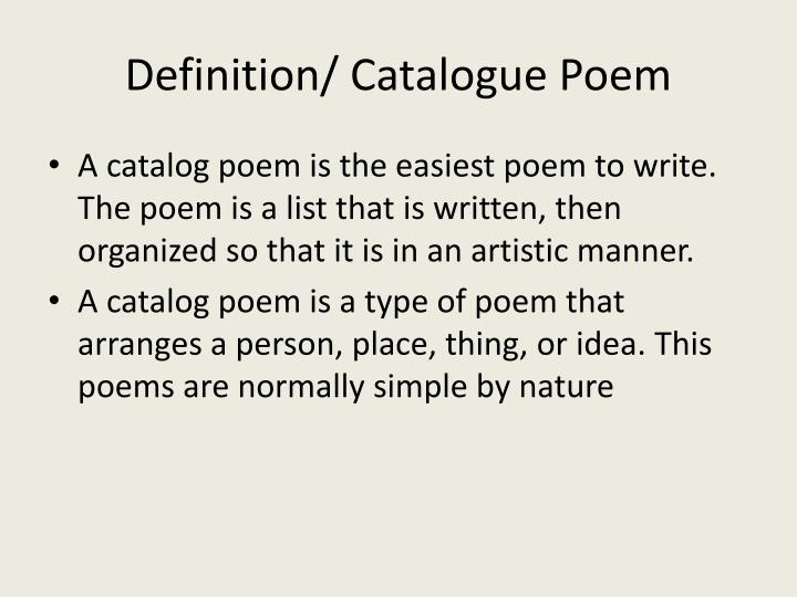 Definition/ Catalogue Poem