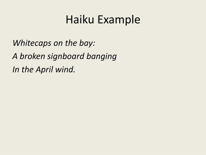 Haiku Example