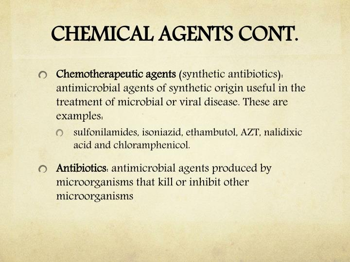 CHEMICAL AGENTS CONT.