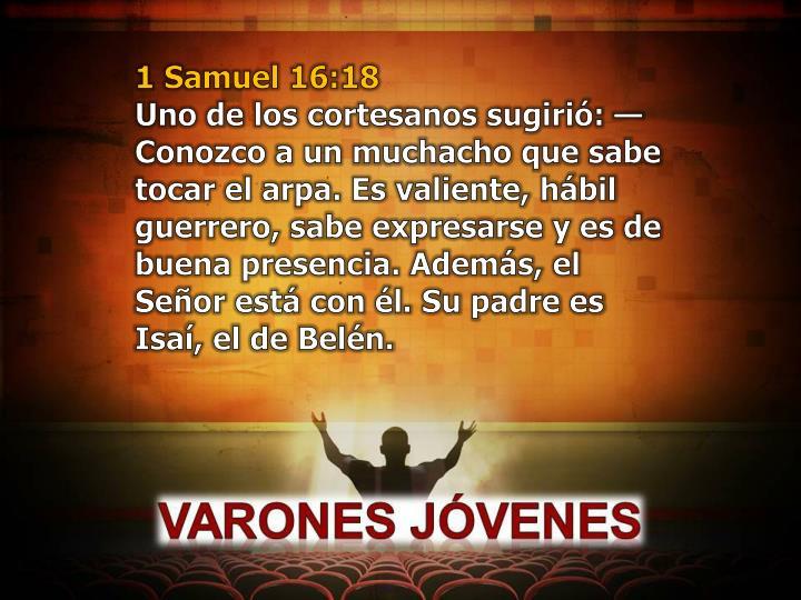 1 Samuel 16:18