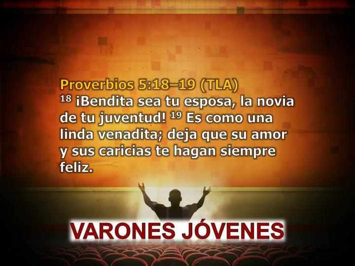 Proverbios 5:18–19 (TLA)