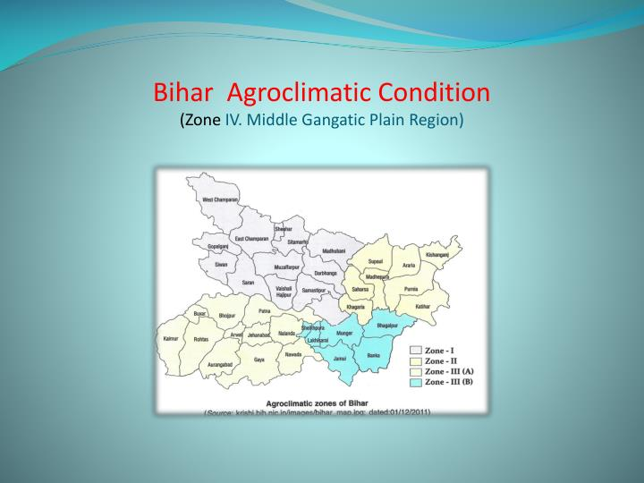 Bihar agroclimatic condition zone iv middle gangatic plain region
