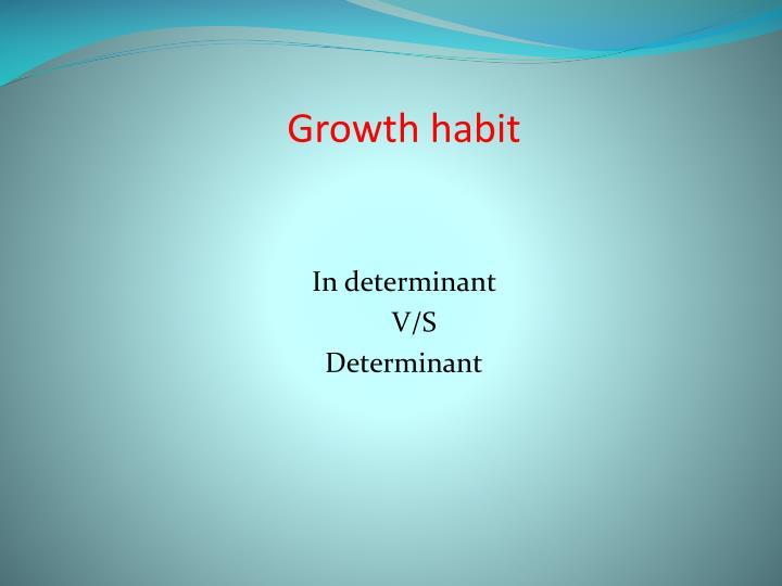 Growth habit