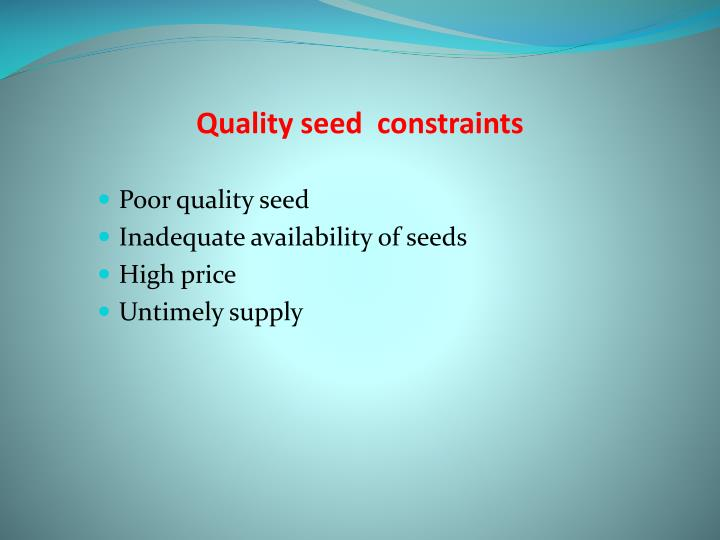 Quality seed  constraints