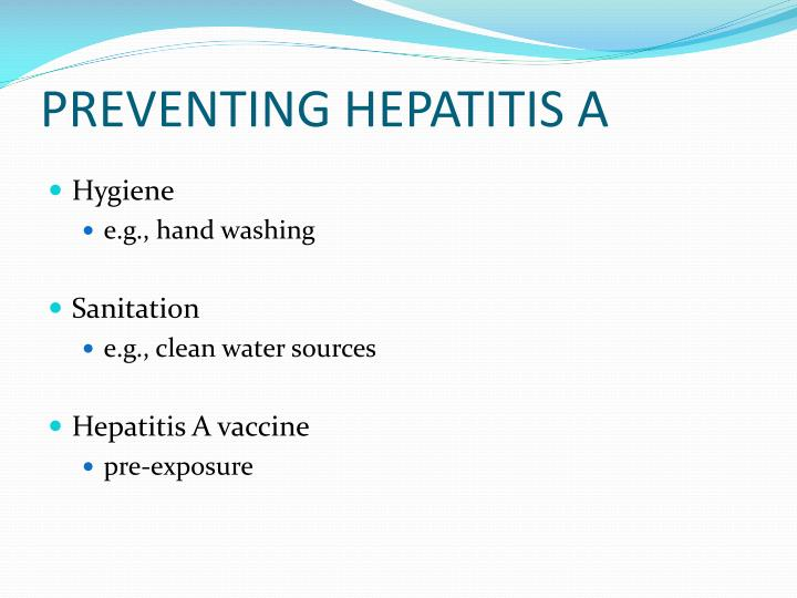 PREVENTING HEPATITIS A