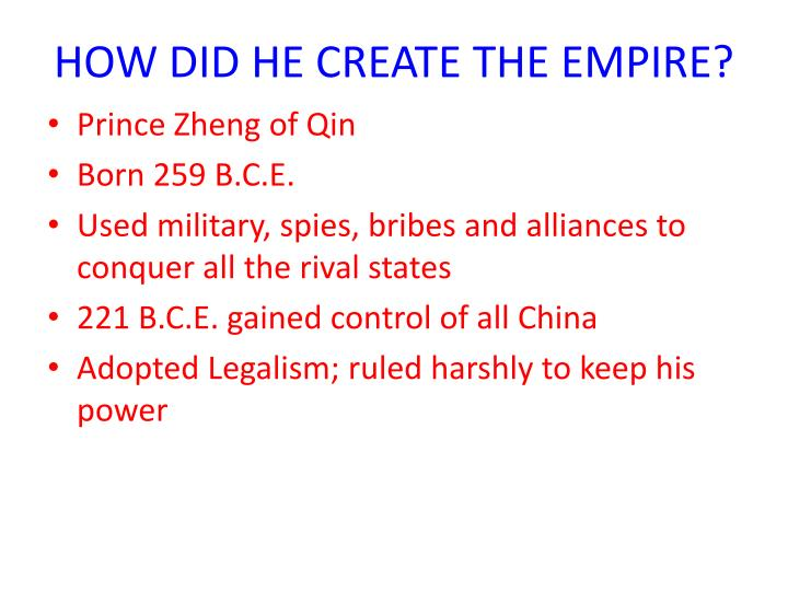HOW DID HE CREATE THE EMPIRE?