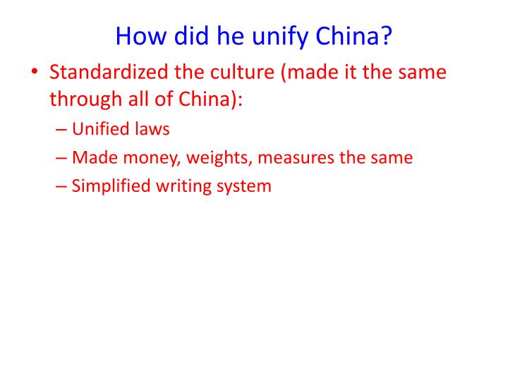 How did he unify China?
