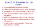 how did shi huangdi protect the border