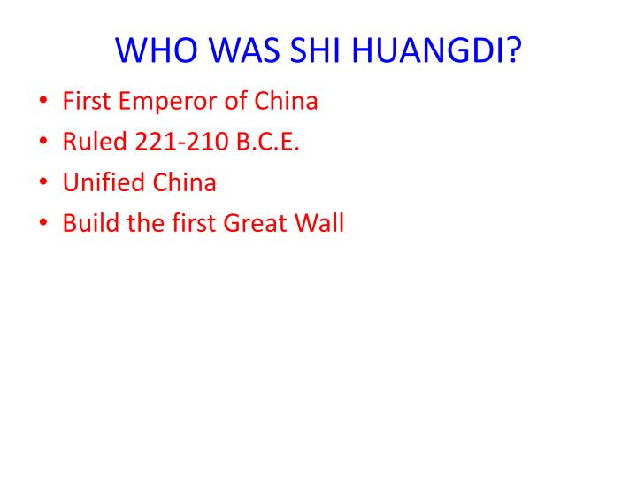 Who was shi huangdi