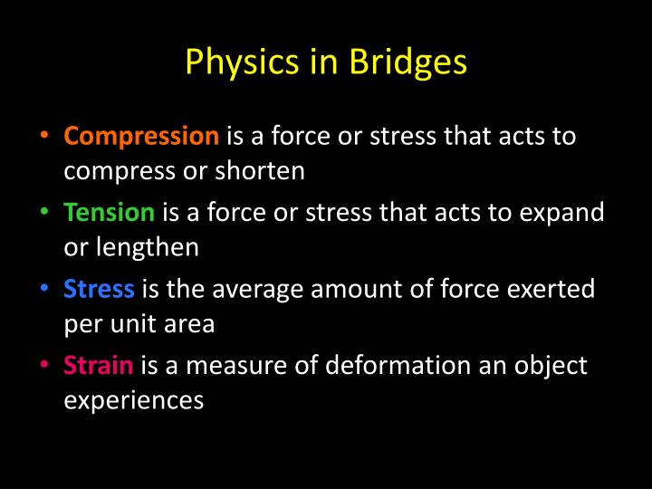 Physics in Bridges