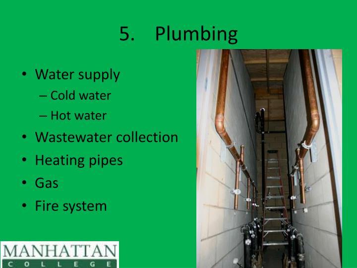 5.Plumbing