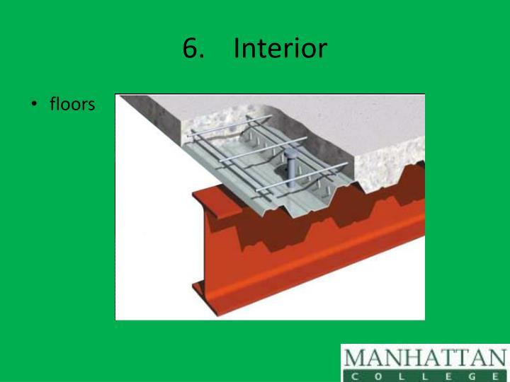 6.Interior