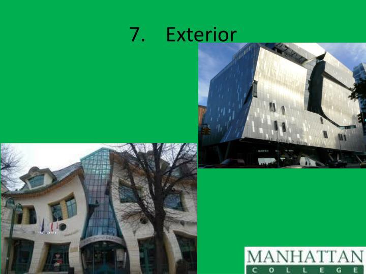 7.Exterior
