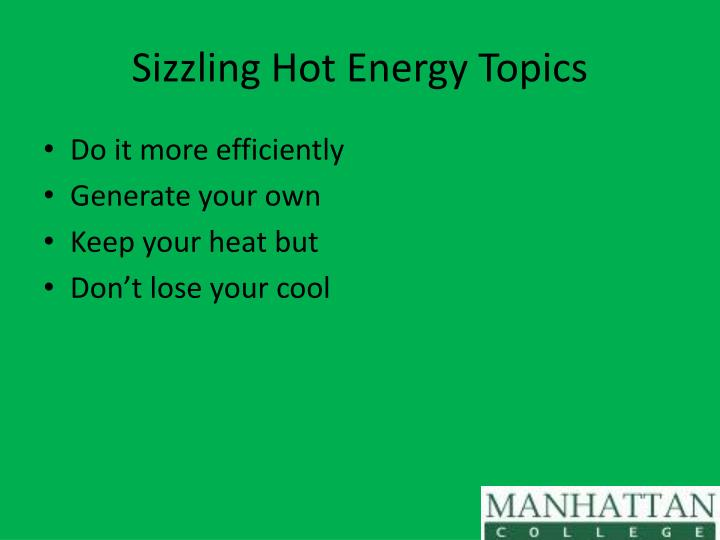 Sizzling Hot Energy Topics