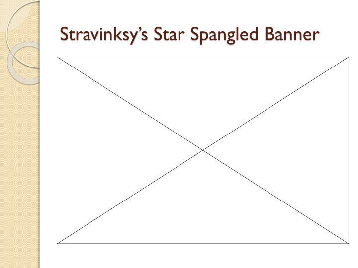 Stravinksy's
