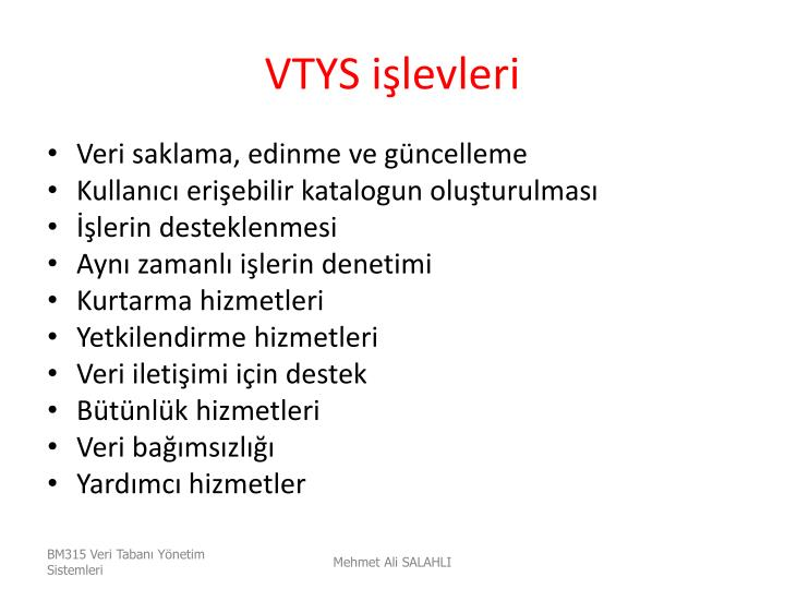 VTYS işlevleri