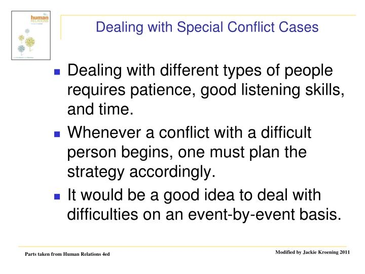 Dealing with Special Conflict Cases