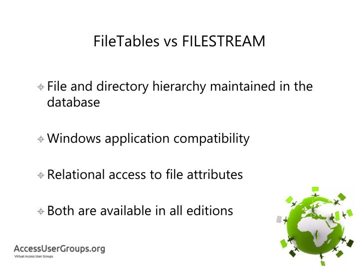 FileTables vs FILESTREAM