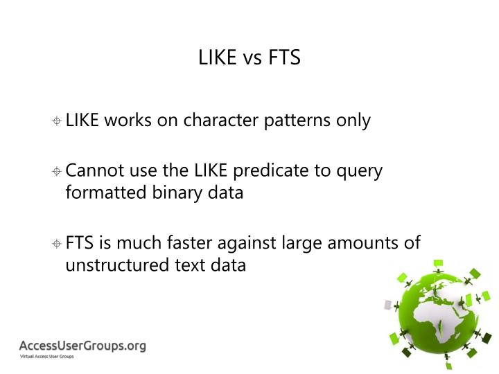 LIKE vs FTS