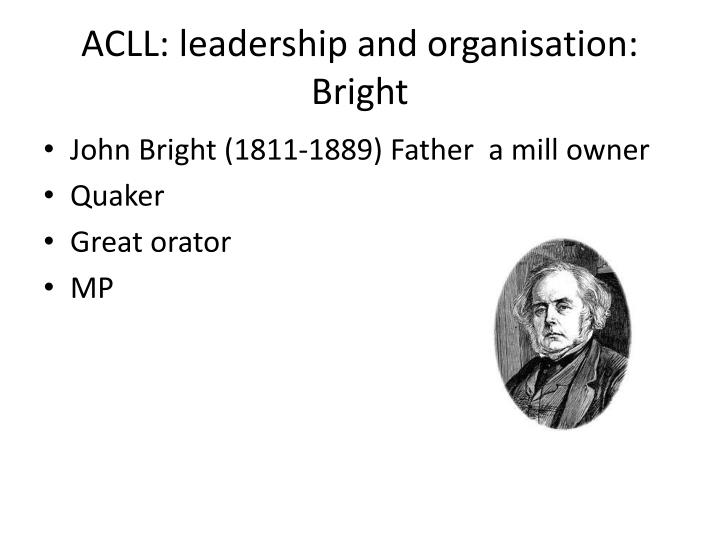 ACLL: leadership and organisation: Bright