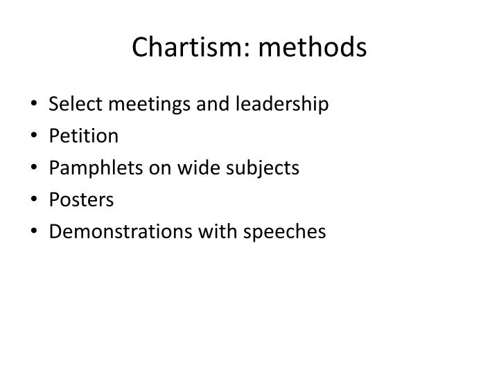 Chartism: methods